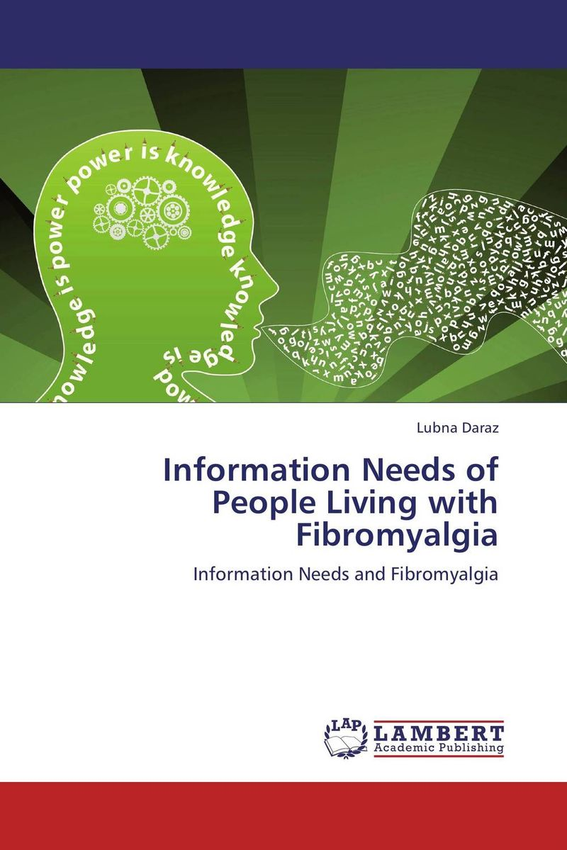 Information Needs of People Living with Fibromyalgia fusion and revision of uncertain information from multiple sources