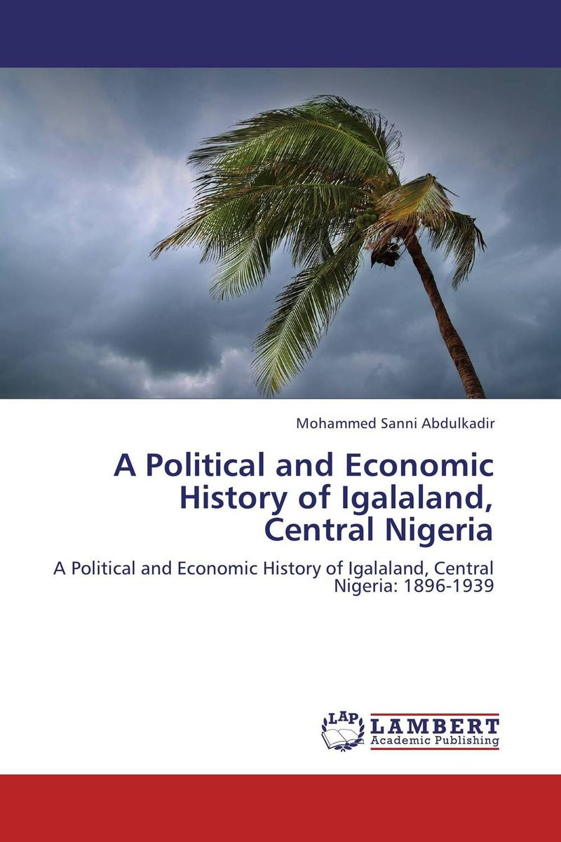 A Political and Economic History of Igalaland, Central Nigeria folk media and cultural values among the igala