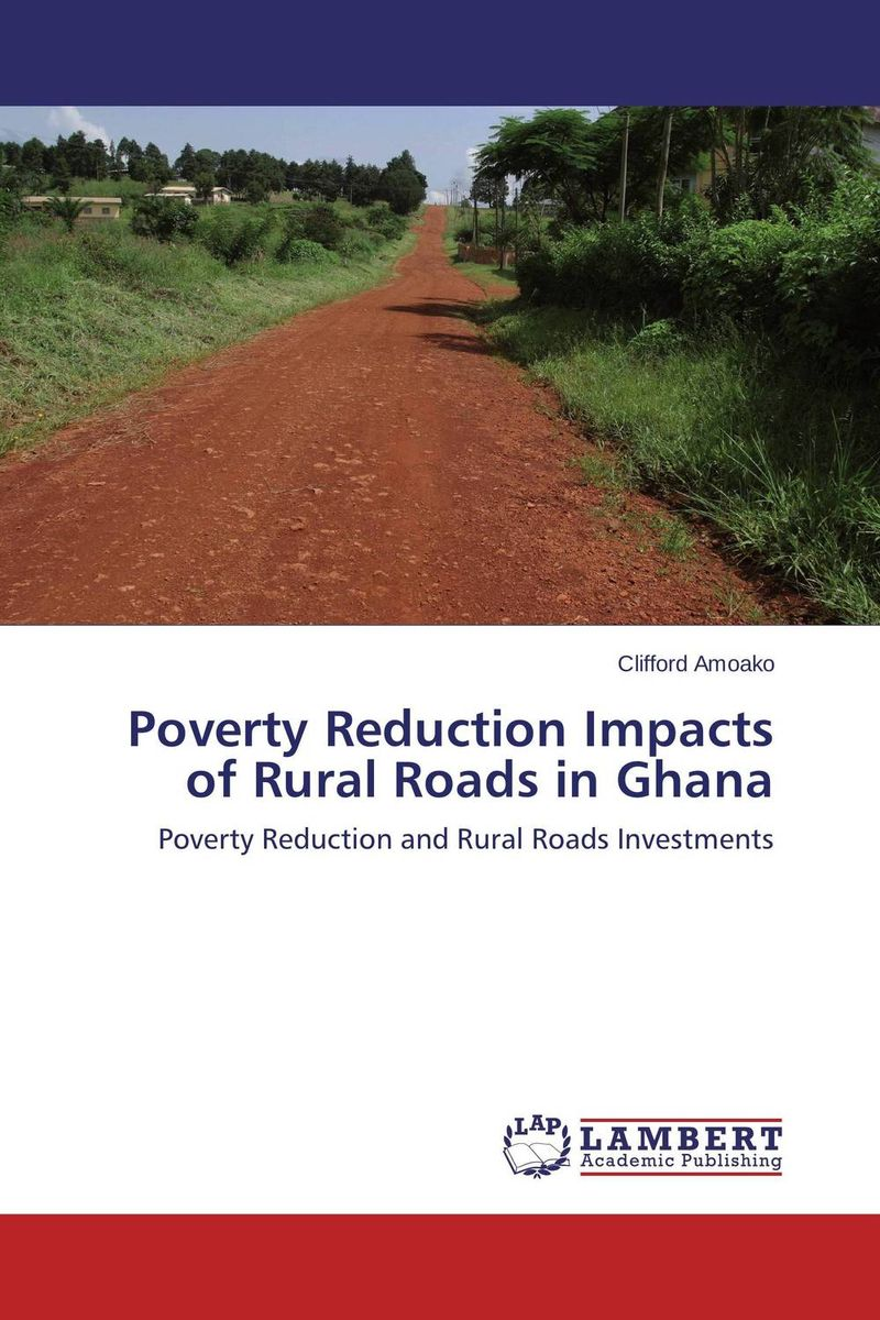 Poverty Reduction Impacts of Rural Roads in Ghana