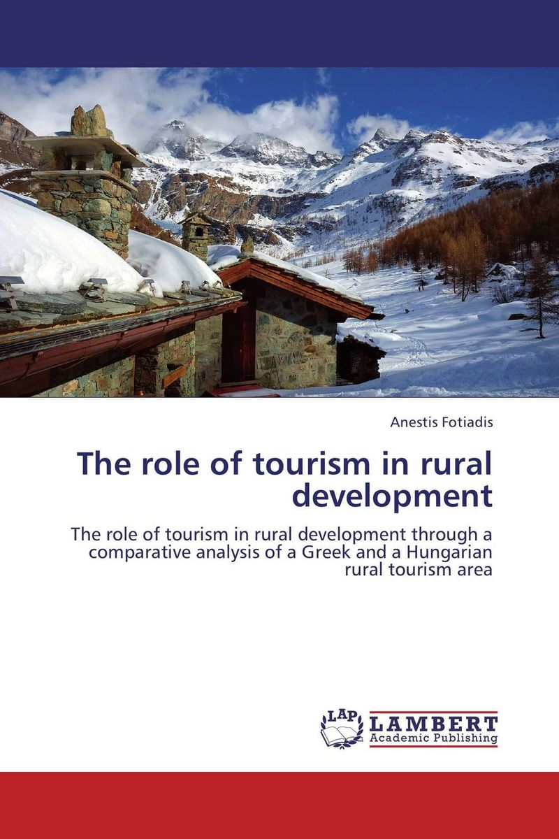 The role of tourism in rural development the role of evaluation as a mechanism for advancing principal practice