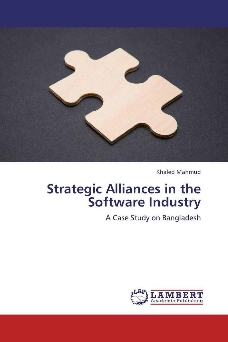 Strategic Alliances in the Software Industry strategic alliances in the software industry