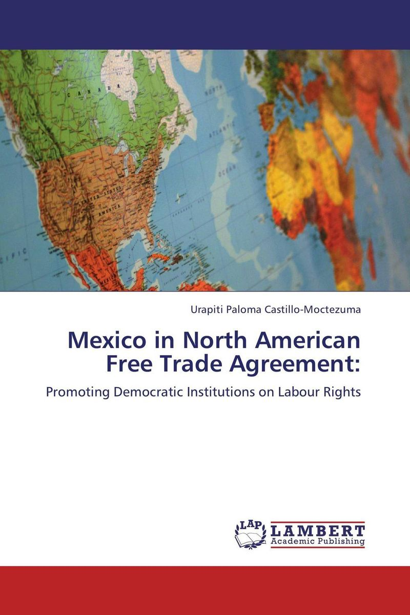 Mexico in North American Free Trade Agreement: