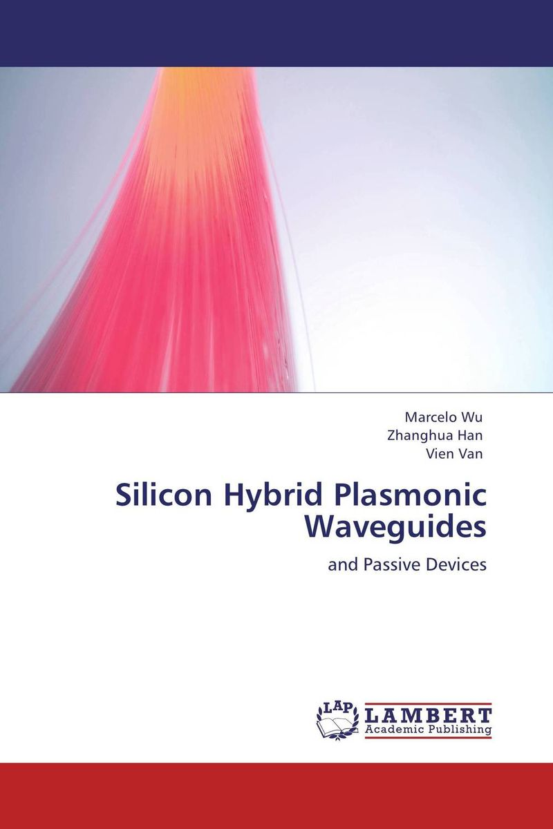 Silicon Hybrid Plasmonic Waveguides katsunari okamoto fundamentals of optical waveguides
