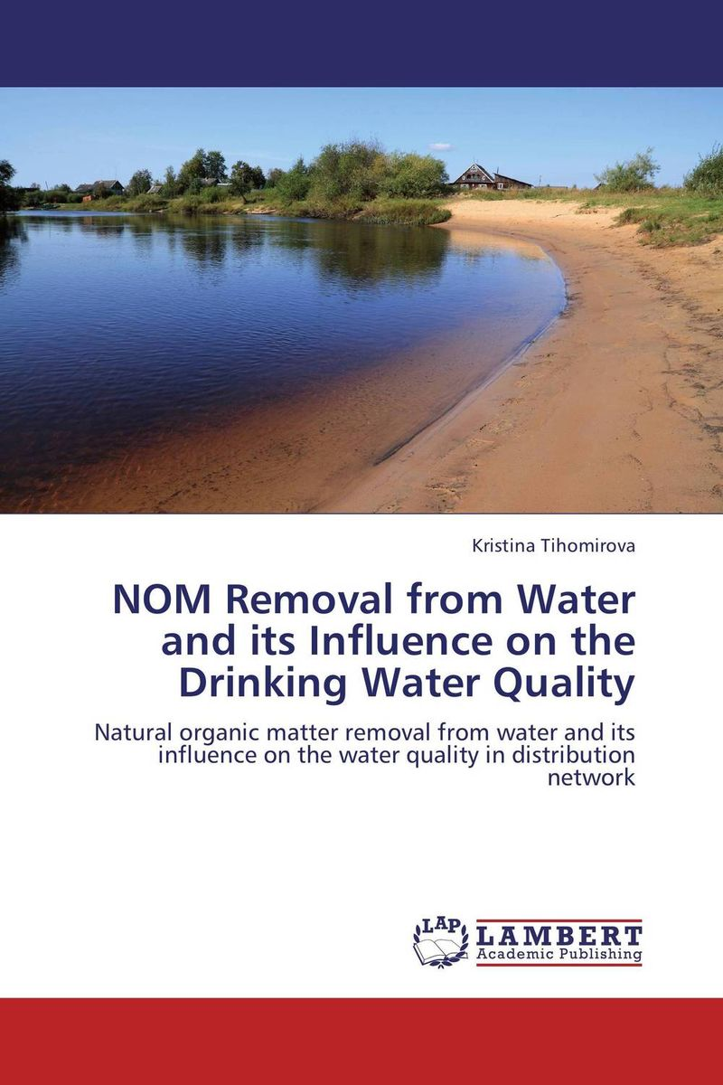 NOM Removal from Water and its Influence on the Drinking Water Quality bride of the water god v 3