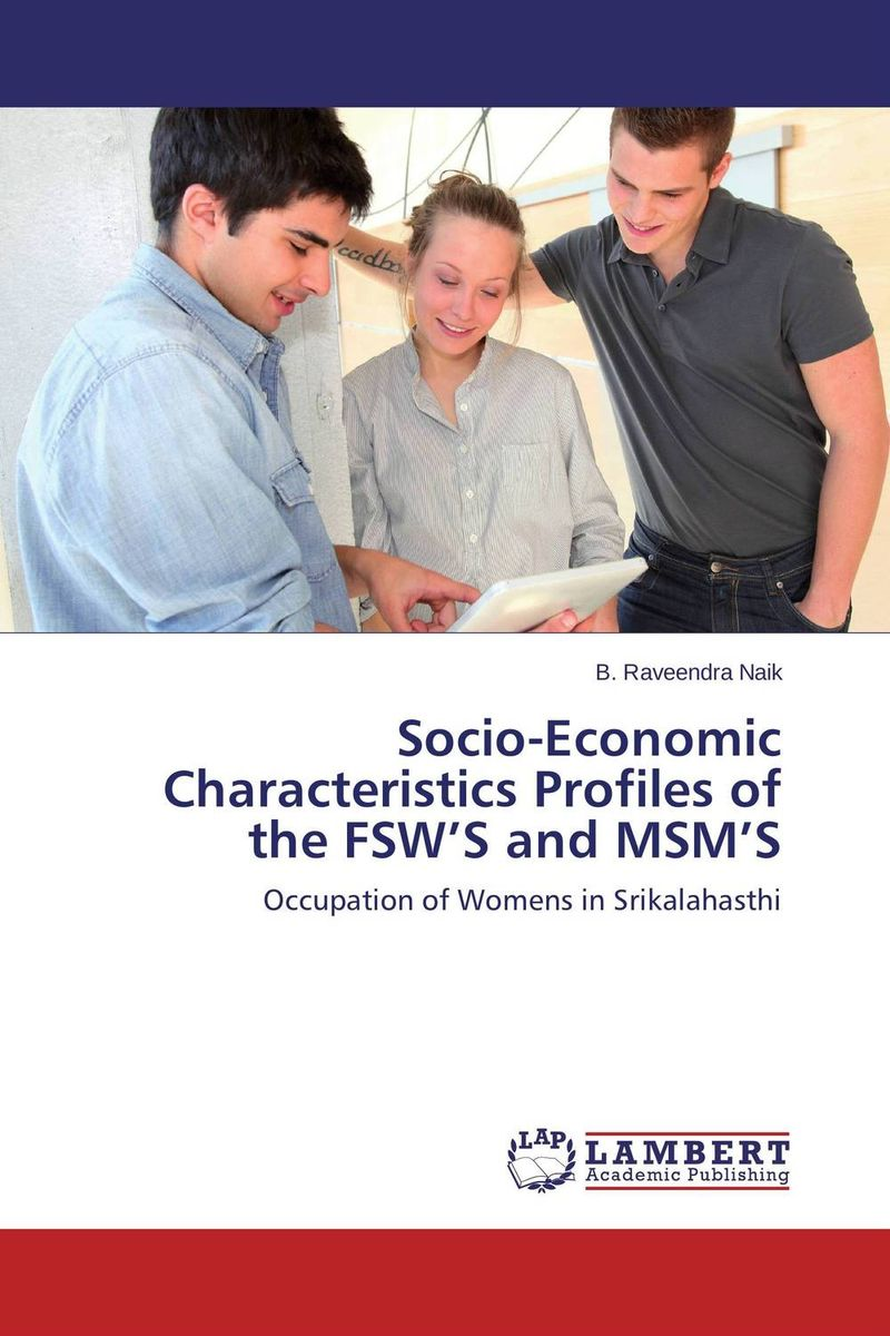 Socio-Economic Characteristics Profiles of the FSW'S and MSM'S economic methodology
