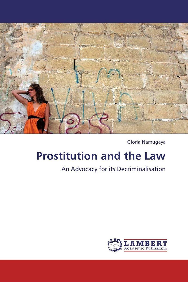 Prostitution and the Law prostitution and the law