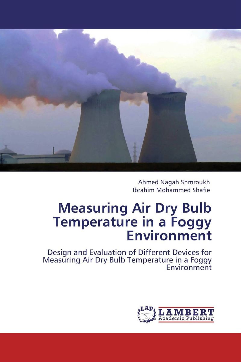 Measuring Air Dry Bulb Temperature in a Foggy Environment the silmarillion