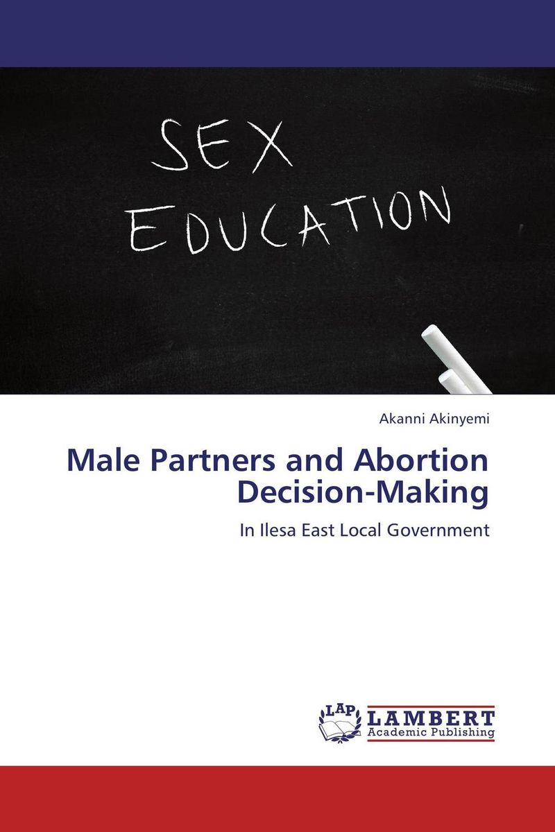 Male Partners and Abortion Decision-Making