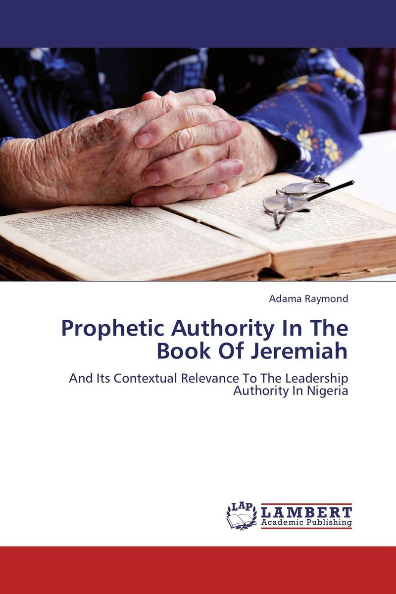 Prophetic Authority In The Book Of Jeremiah the identity of the i of the confessions of jeremiah