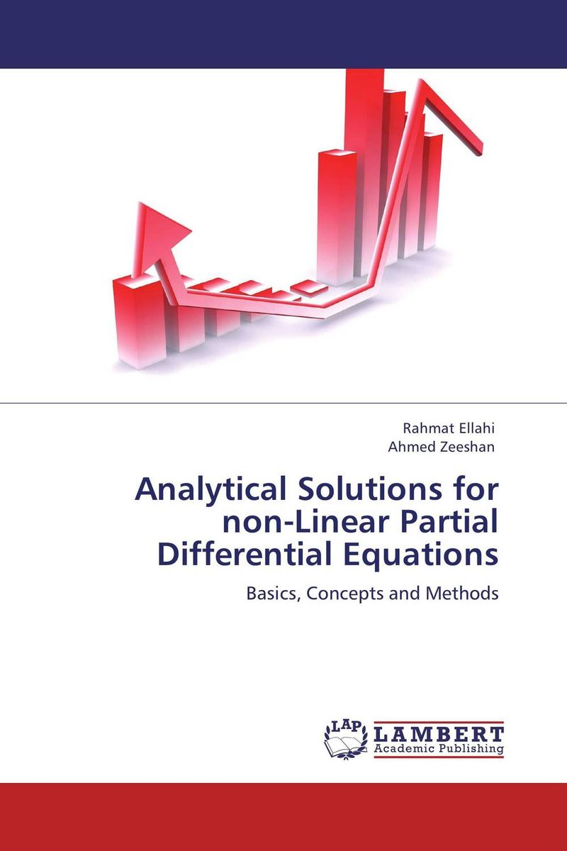 Analytical Solutions for non-Linear Partial Differential Equations analytical and numerical approximation solution of bio heat equation