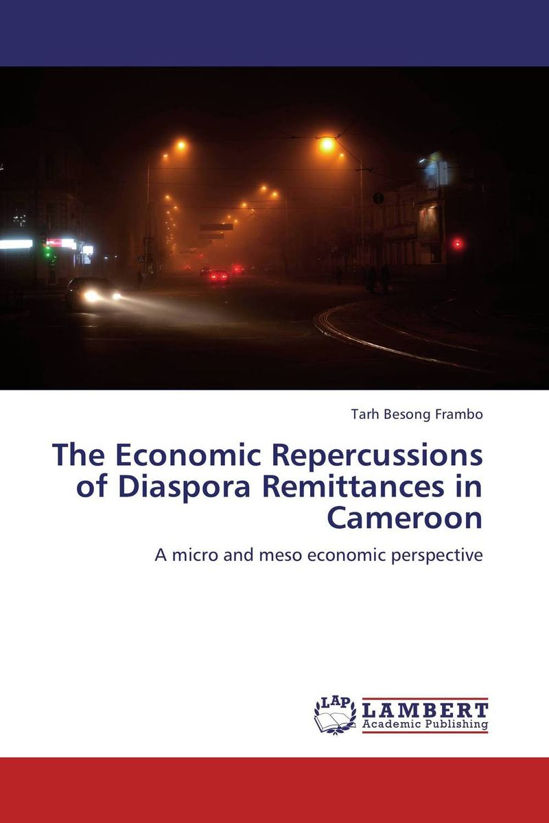The Economic Repercussions of Diaspora Remittances in Cameroon the failure of economic nationalism in slovenia s transition