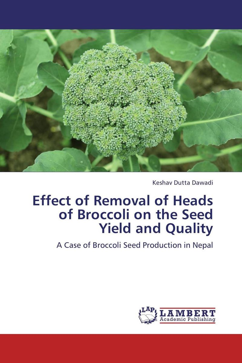 Effect of Removal of Heads of Broccoli on the Seed Yield and Quality immunity of heads of state