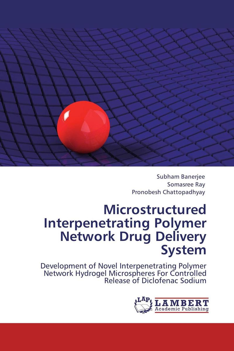 Microstructured Interpenetrating Polymer Network Drug Delivery System rakesh kumar balbir singh kaith and anshul sharma psyllium based polymer and their salt resistant swelling behaviour