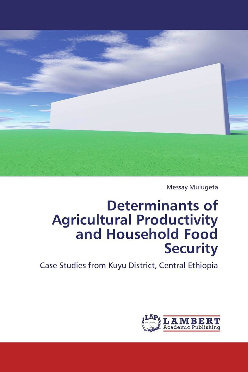где купить Determinants of Agricultural Productivity and Household Food Security по лучшей цене