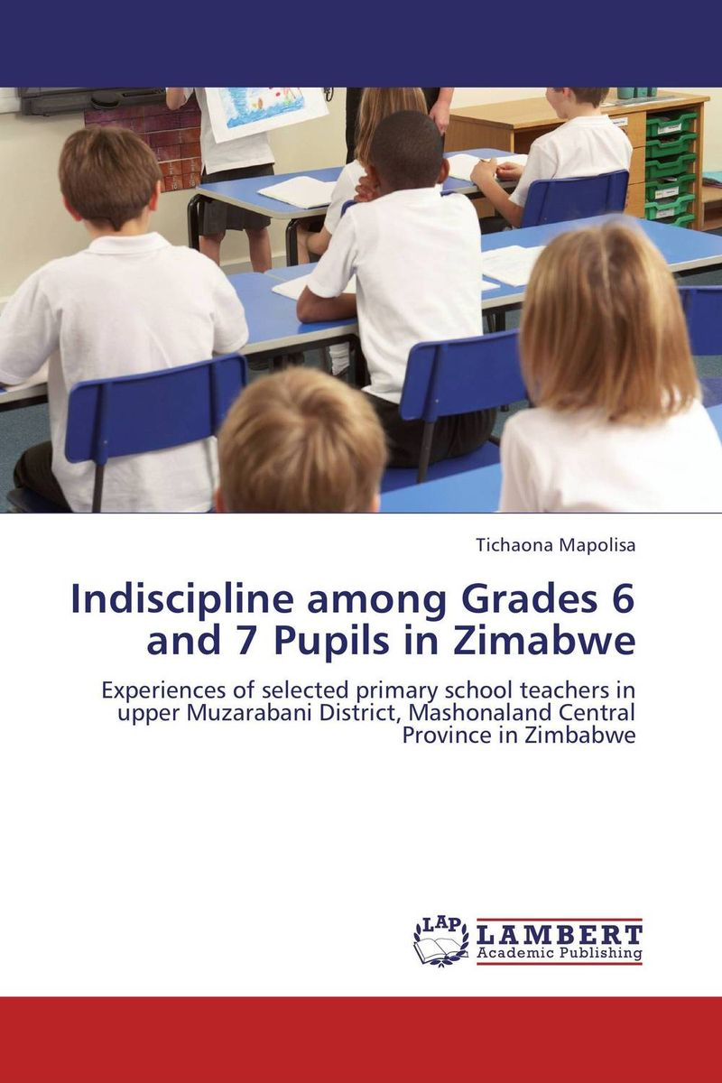 Indiscipline among Grades 6 and 7 Pupils in Zimabwe magica italia 1 teachers guide class audio cd