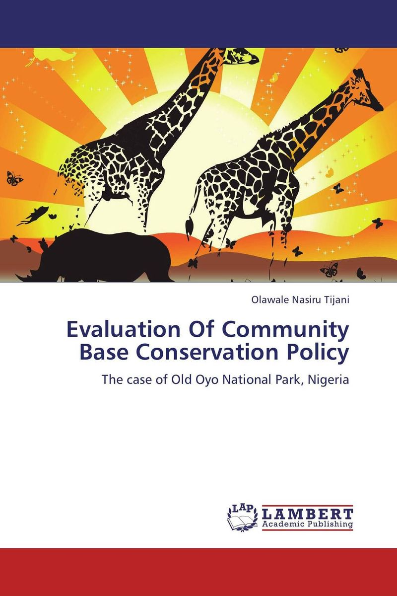 Evaluation Of Community Base Conservation Policy wildlife conservation on farmland