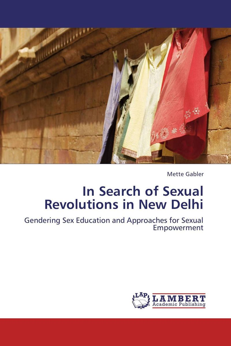 In Search of Sexual Revolutions in New Delhi ngos