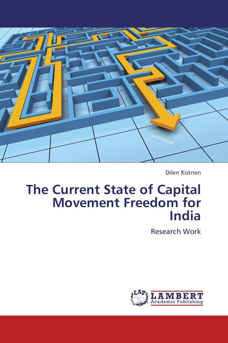 The Current State of Capital Movement Freedom for India atamjit singh pal paramjit kaur khinda and amarjit singh gill local drug delivery from concept to clinical applications