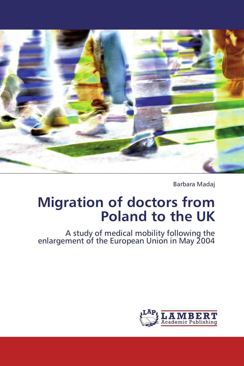 Migration of doctors from Poland to the UK a study of the religio political thought of abdurrahman wahid