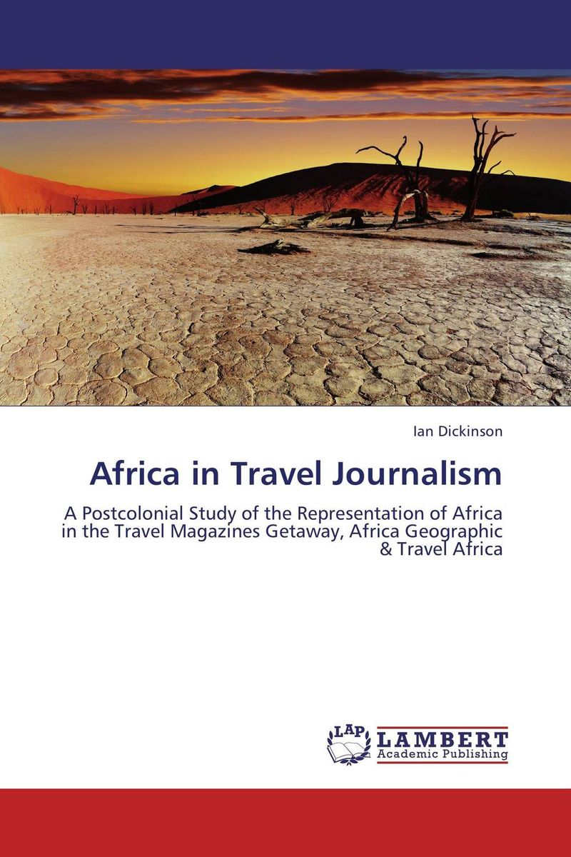 Africa in Travel Journalism theory and practice of secrecy focus on okonko and ogboni in africa