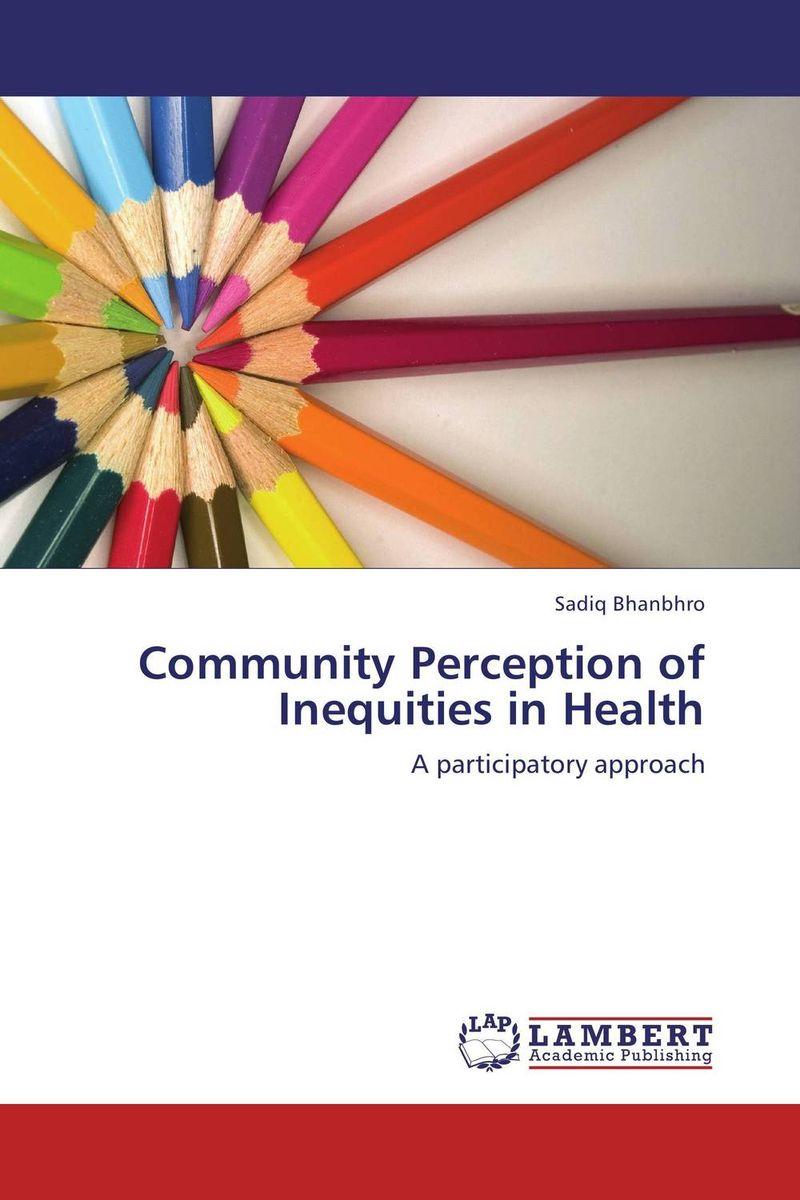 Community Perception of Inequities in Health