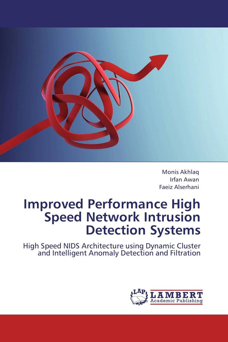 Improved Performance High Speed Network Intrusion Detection Systems smart meter networks intrusion detection system by design