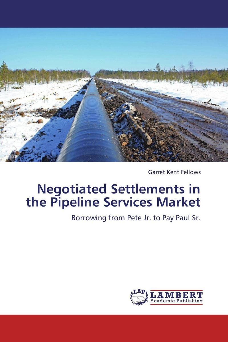 Negotiated Settlements in the Pipeline Services Market