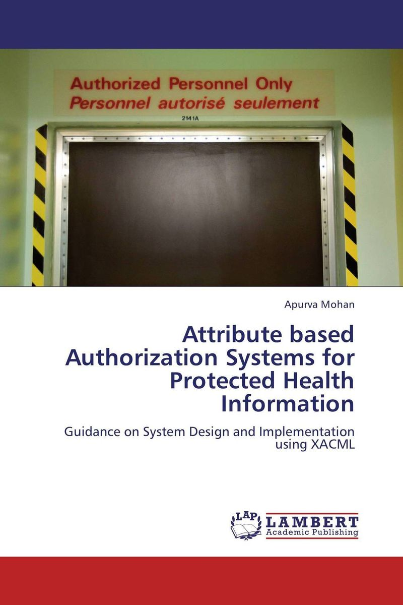 Attribute based Authorization Systems for Protected Health Information clustering information entities based on statistical methods