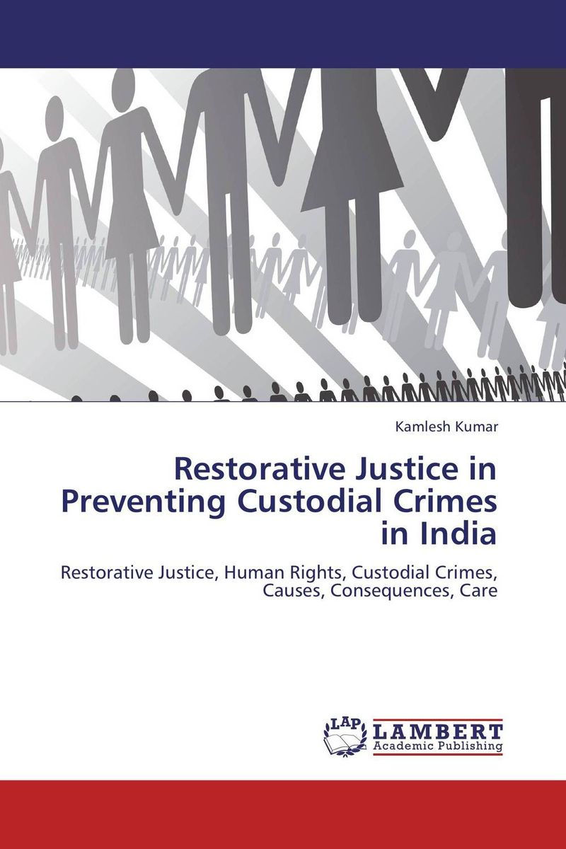 Restorative Justice in Preventing Custodial Crimes in India panchayats in justice delivery in india
