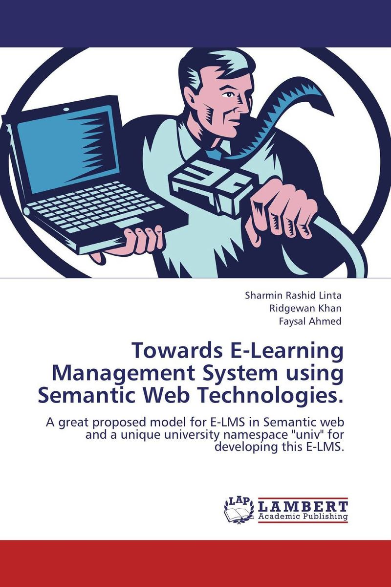 Towards E-Learning Management System using Semantic Web Technologies. arabic language and semantic web