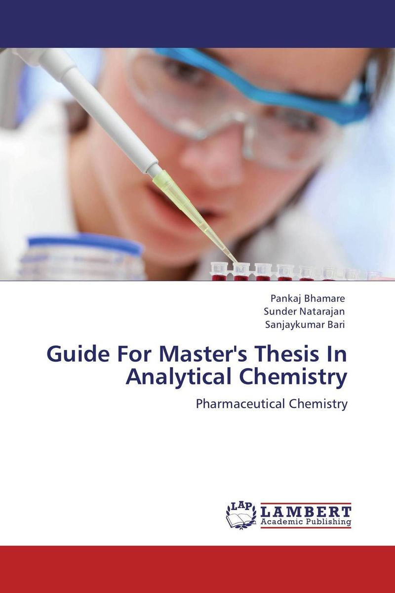 Guide For Master's Thesis In Analytical Chemistry