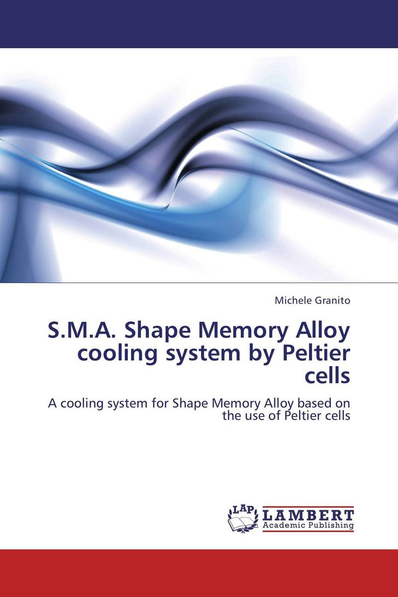 S.M.A. Shape Memory Alloy cooling system by Peltier cells emote alloy