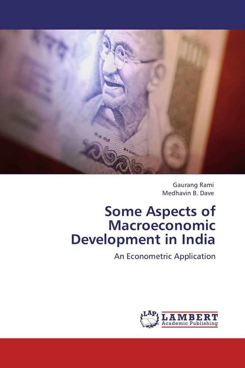 Some Aspects of Macroeconomic Development in India