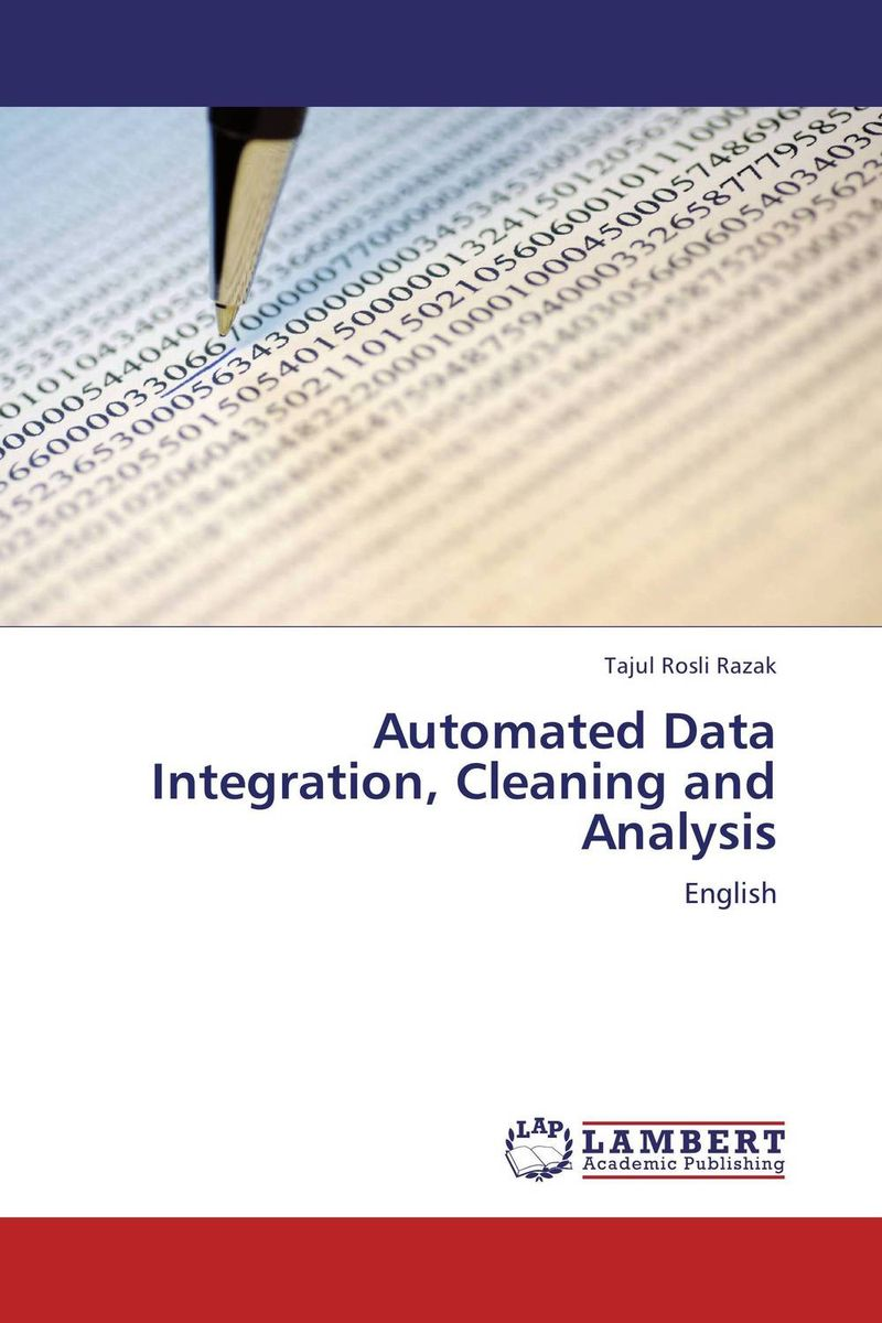 Automated Data Integration, Cleaning and Analysis