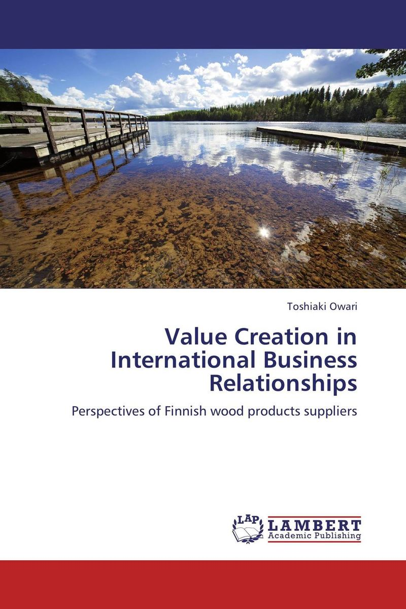 Value Creation in International Business Relationships corporate governance and firm value