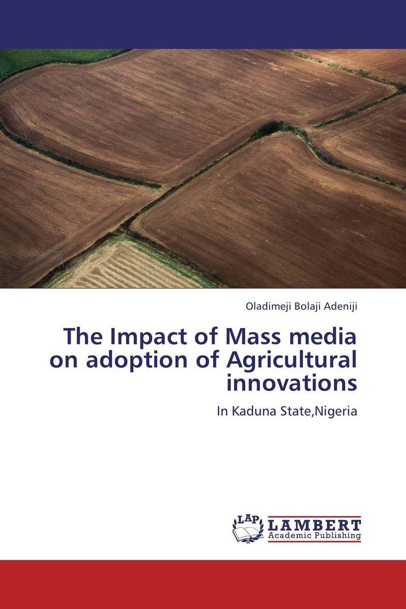 The Impact of Mass media on adoption of Agricultural innovations farm level adoption of water system innovations in semi arid areas