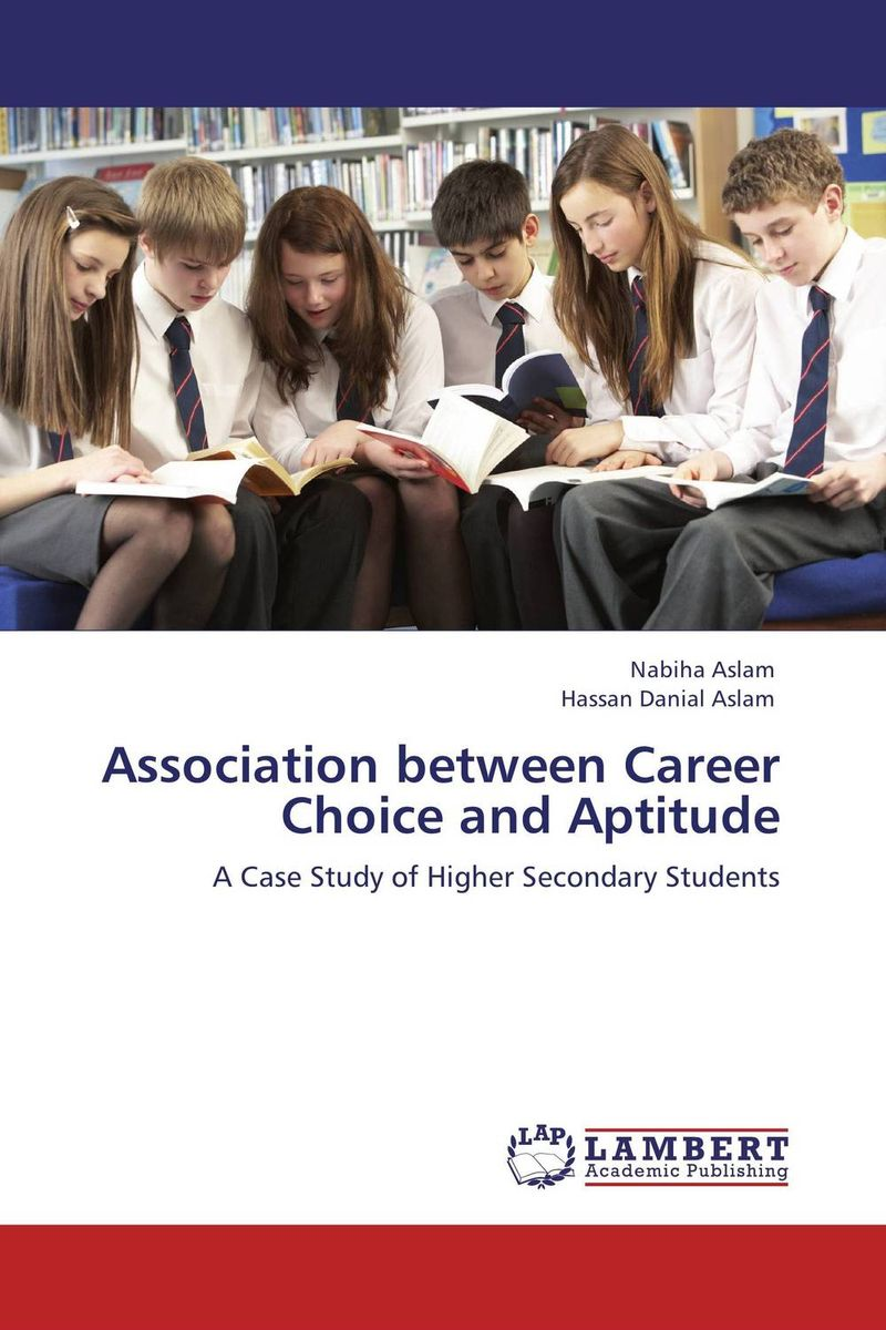Association between Career Choice and Aptitude agus immanuel a study on career choice
