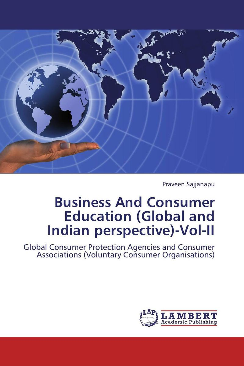 Business And Consumer Education (Global and Indian perspective)-Vol-II 3mbi50sx 120 02 special offer seckill consumer protection of business integrity quality assurance 100
