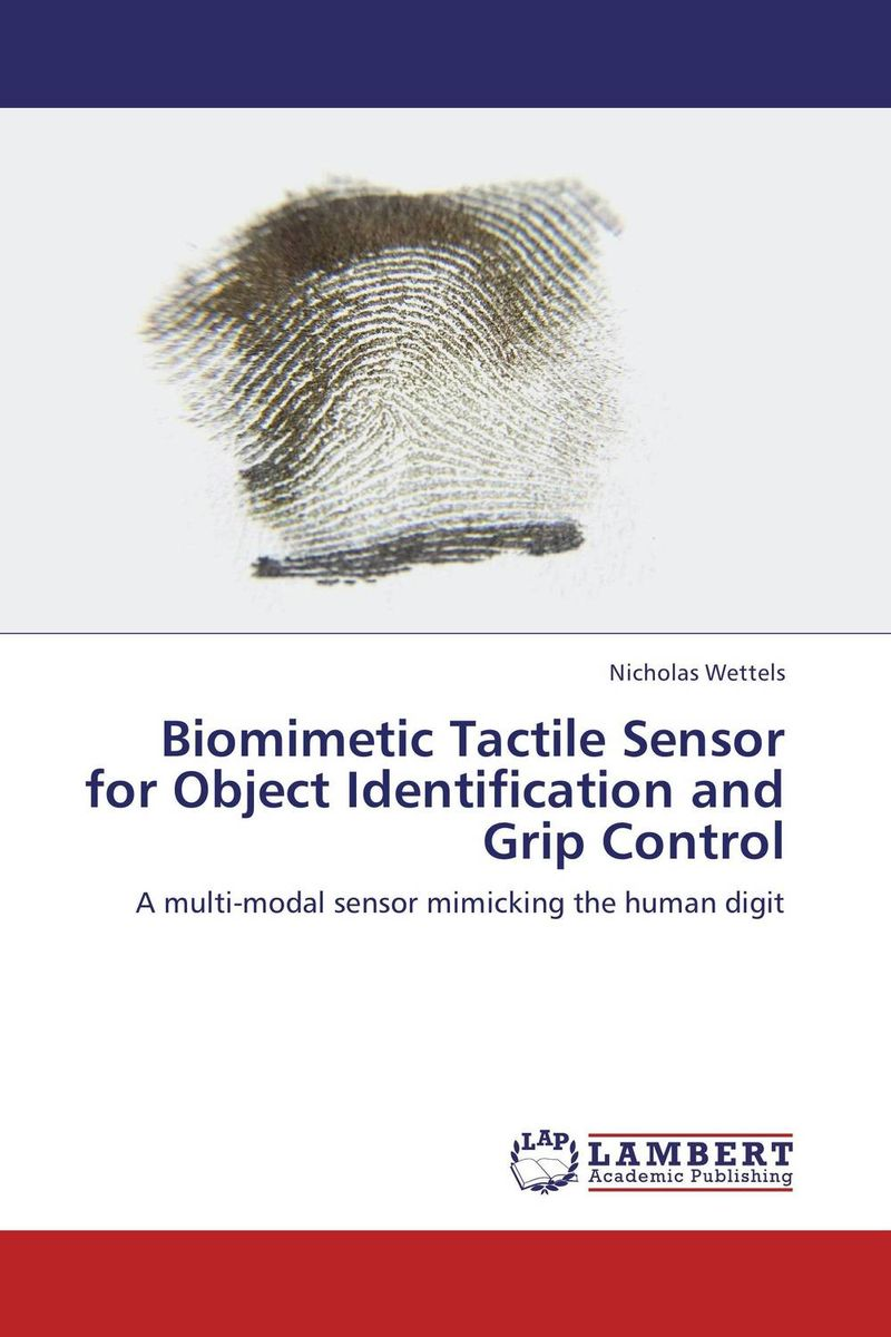 Biomimetic Tactile Sensor for Object Identification and Grip Control