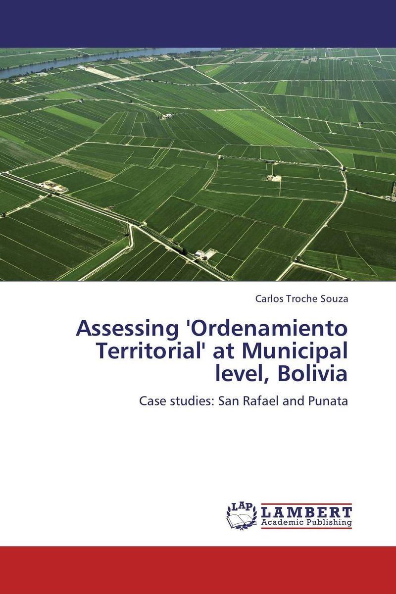 Assessing 'Ordenamiento Territorial' at Municipal level, Bolivia optimal and efficient motion planning of redundant robot manipulators