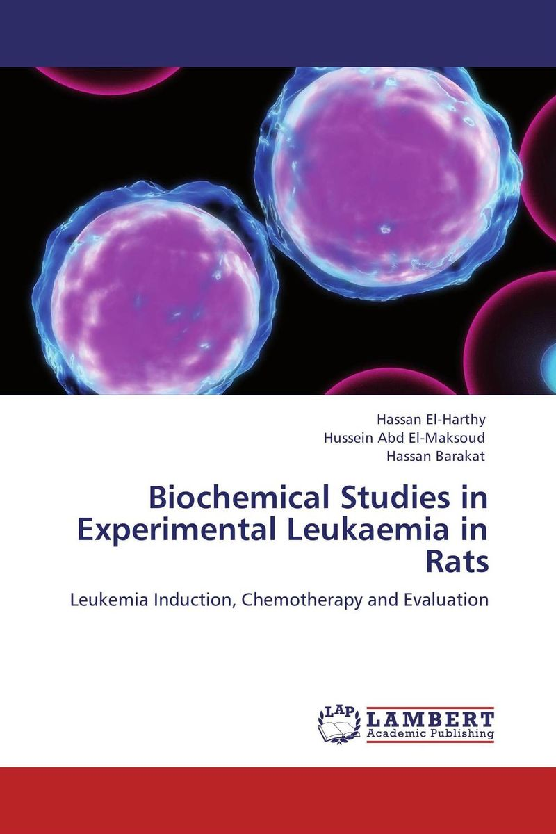 Biochemical Studies in Experimental Leukaemia in Rats nutritional effects and biochemical studies of food on rats