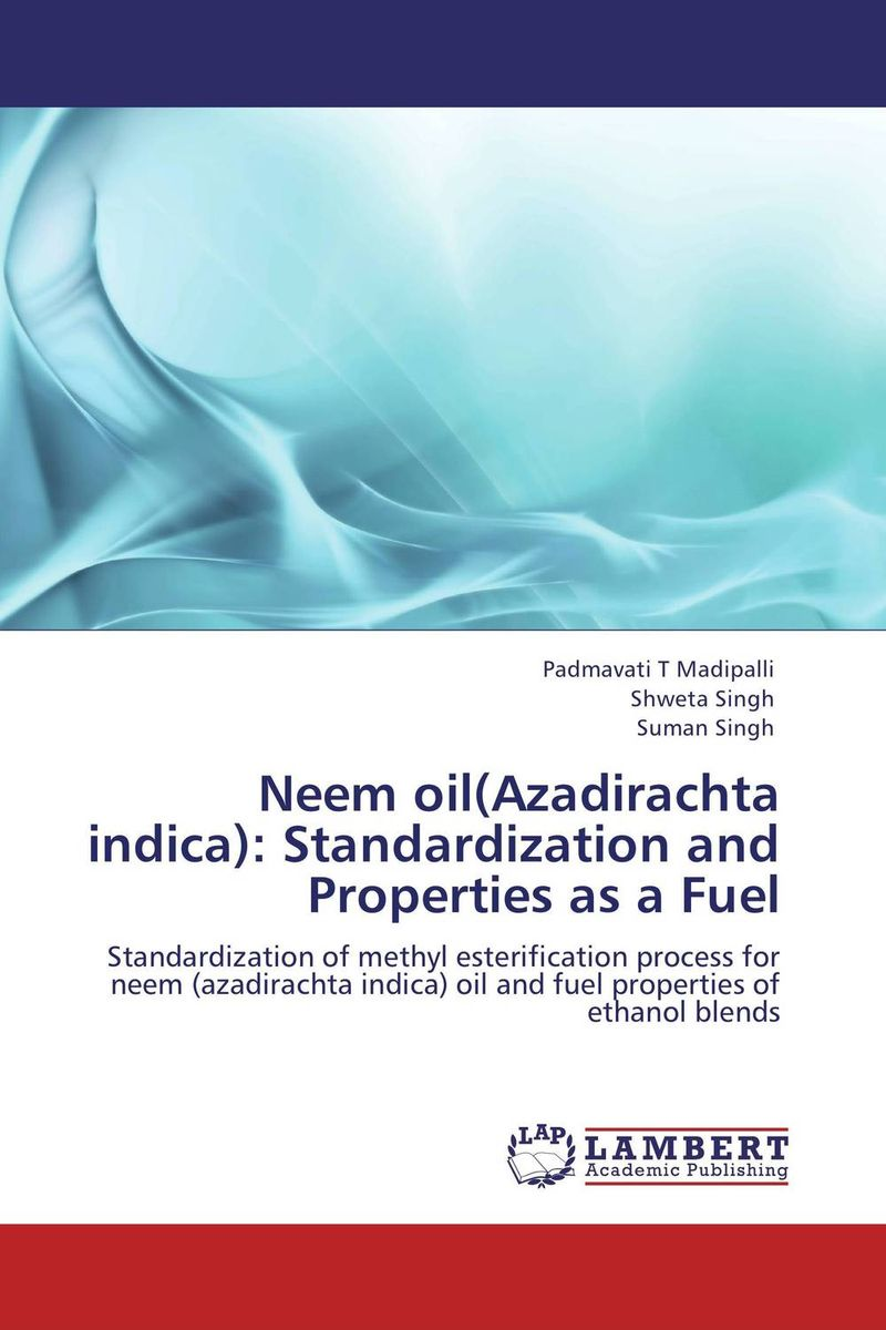 Neem oil(Azadirachta indica): Standardization and Properties as a Fuel voyage au bout de la nuit