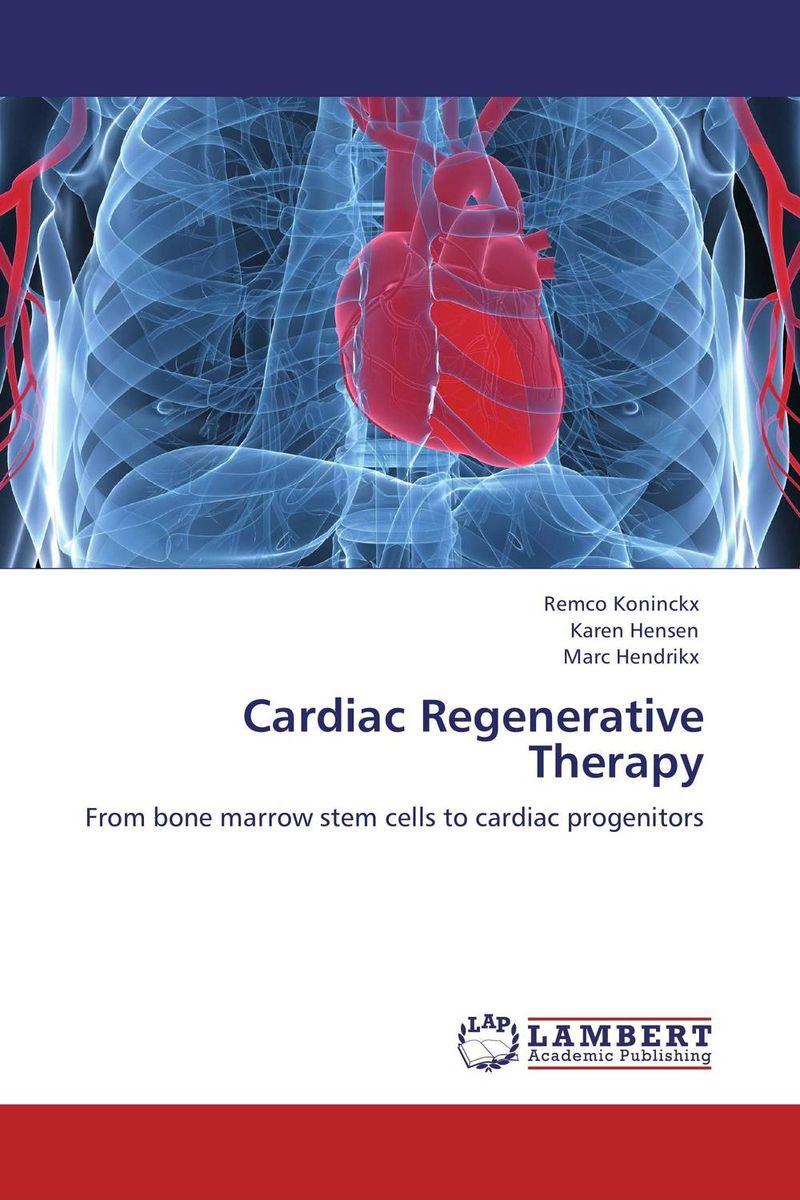 Cardiac Regenerative Therapy chandni monga amarjit singh gill and paramjit kaur khinda periodontal regenerative therapy