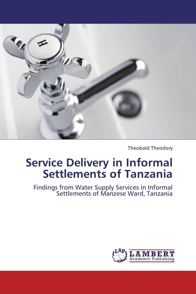 Service Delivery in Informal Settlements of Tanzania