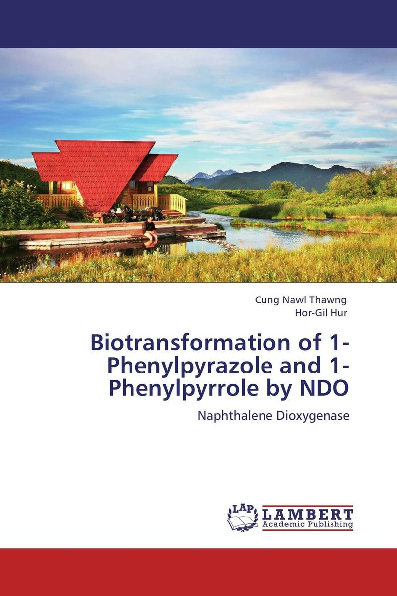 Biotransformation of 1-Phenylpyrazole and 1-Phenylpyrrole by NDO adding value to the citrus pulp by enzyme biotechnology production
