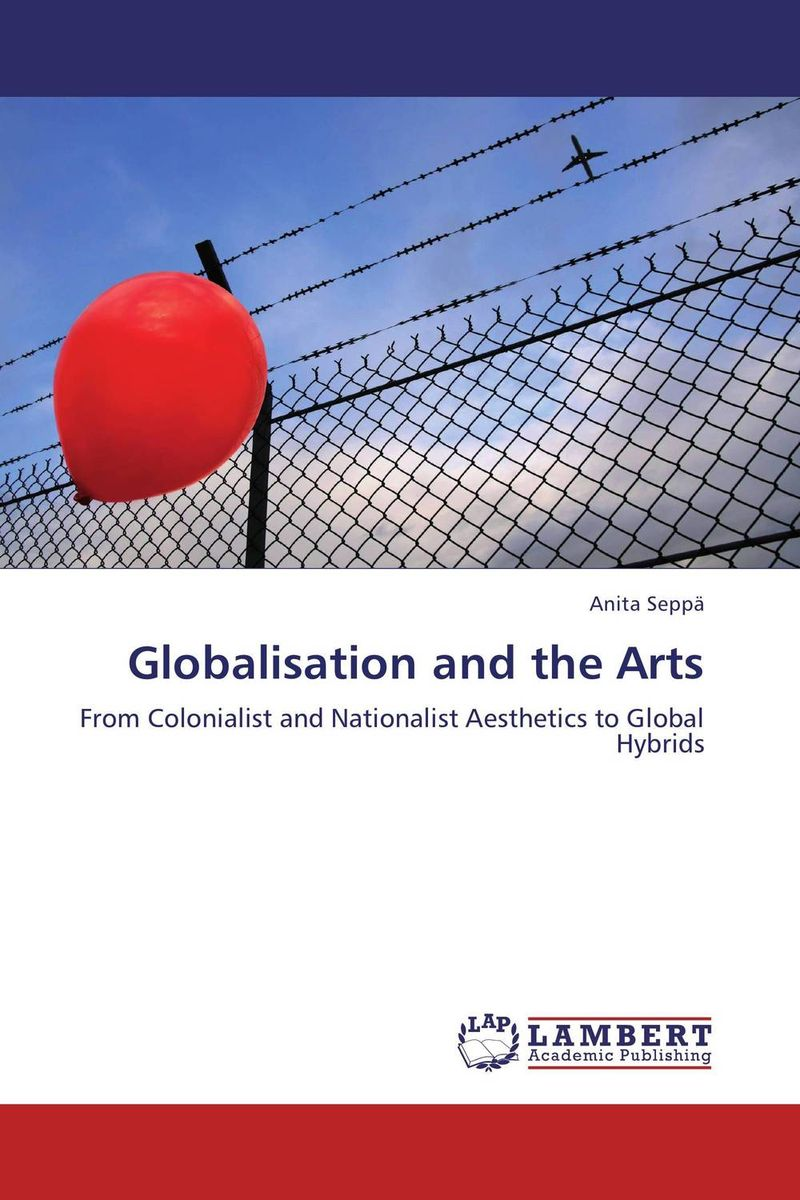 Globalisation and the Arts sense and sensibility