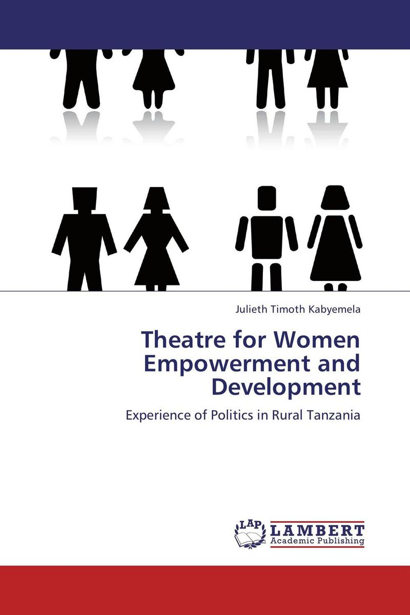 Theatre for Women Empowerment and Development utpal kumar de and bhola nath ghosh gender deprivation and empowerment of women