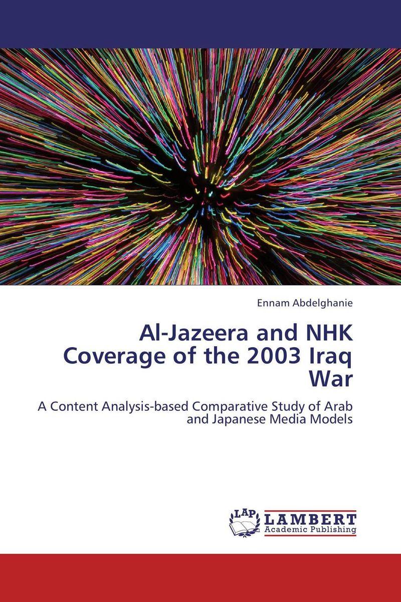 Al-Jazeera and NHK Coverage of the 2003 Iraq War comparative media history