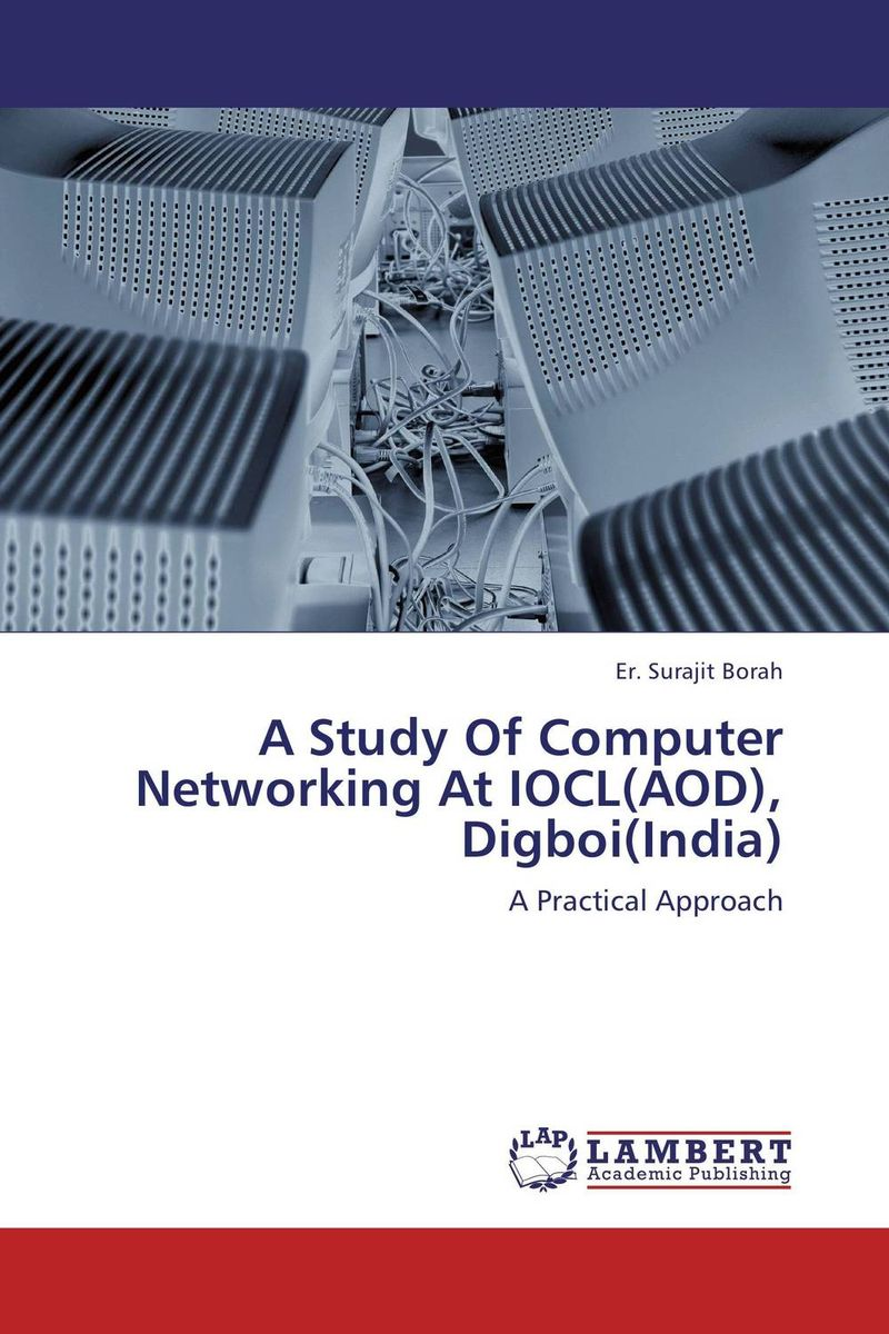 A Study Of Computer Networking At IOCL(AOD), Digboi(India) zhili sun satellite networking principles and protocols