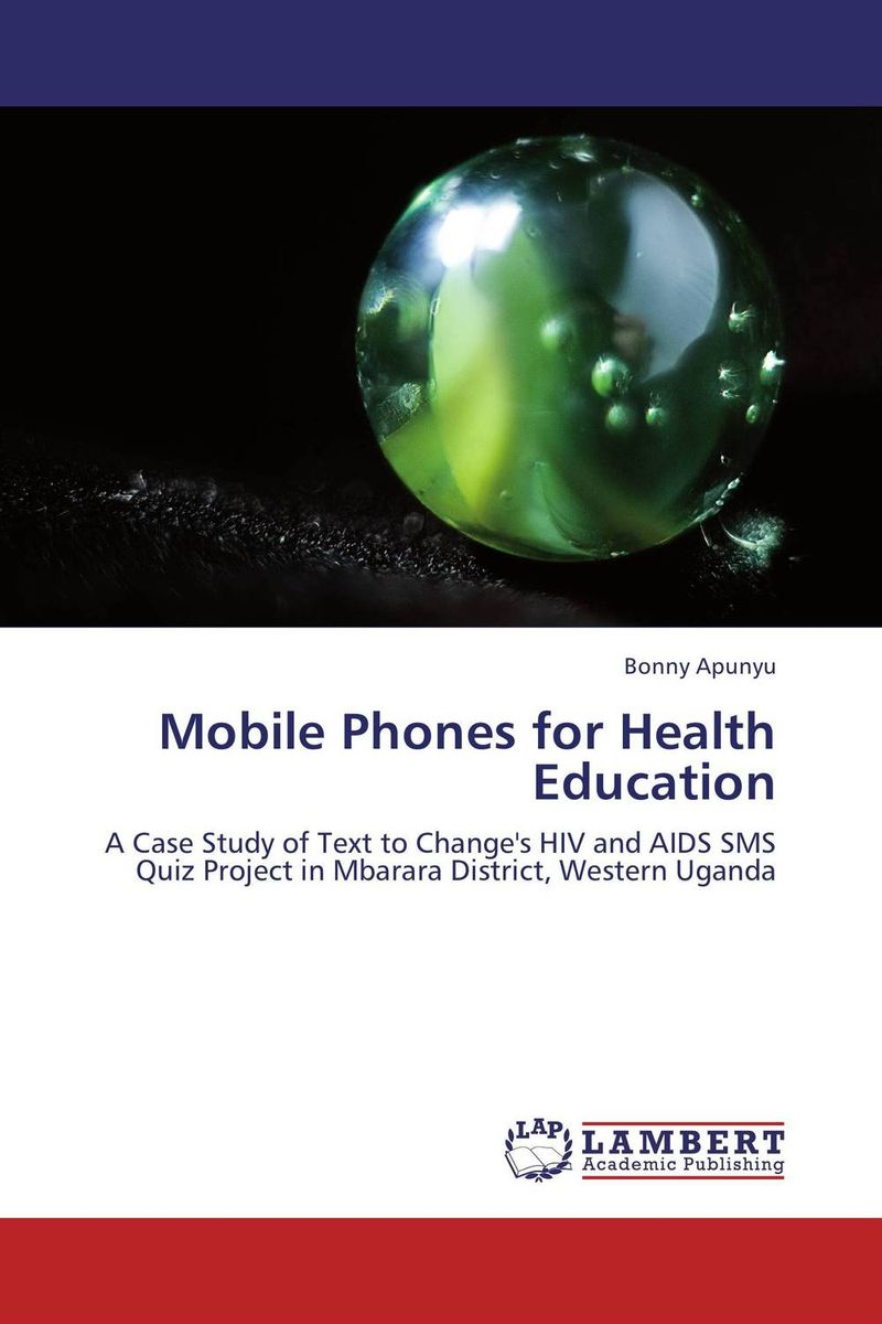 Mobile Phones for Health Education foundations of education an ems approach